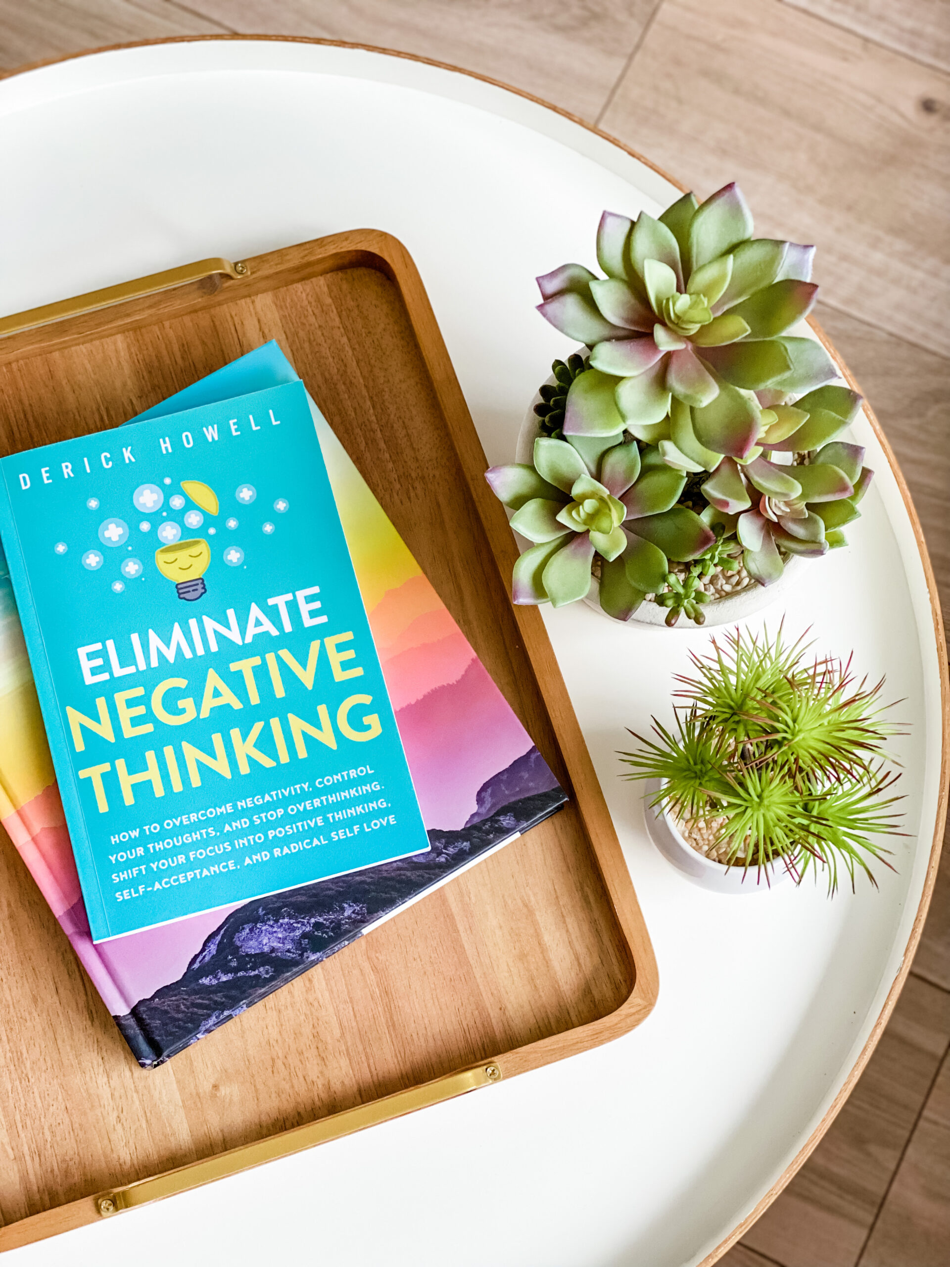 Eliminate negative thinking by Derick Howell